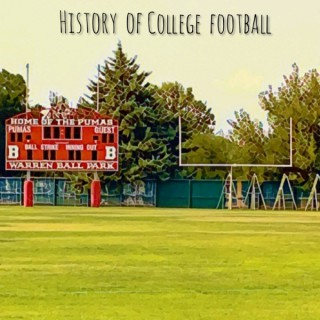 History of College Football