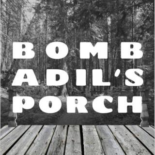 Bombadil's Porch