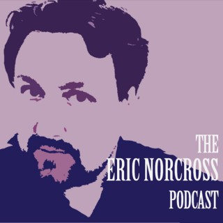 The Eric Norcross Podcast