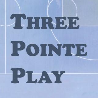 Three Pointe Play