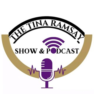 The Tina Ramsay Show and Podcast