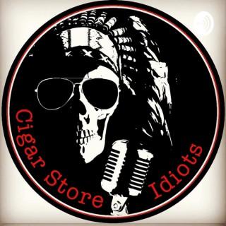 Cigar Store Idiots Podcast