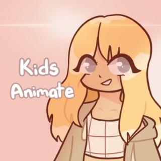 Kids Animate