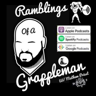 Ramblings of a Grappleman
