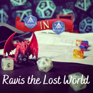 Ravis: The Lost World by 1in20 - D&D 5e Actual Play