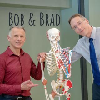 Bob & Brad
