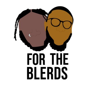 For The Blerds