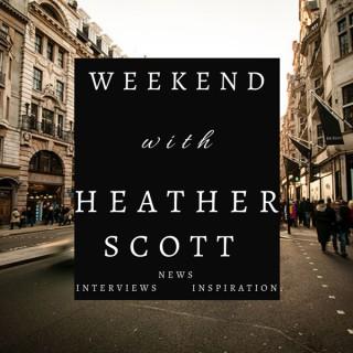 Weekend with Heather Scott
