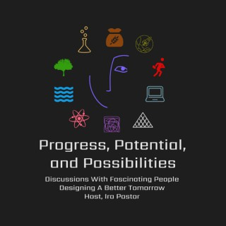 Progress, Potential, and Possibilities