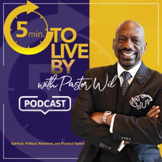 5 Minutes to Live by with Pastor Wil