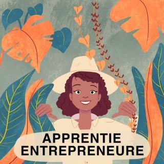 Apprentie Entrepreneure