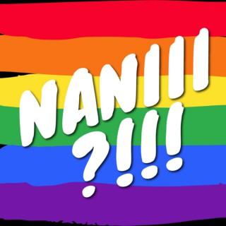 NANIII?!!!