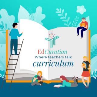EdCuration: Where We Reshape Learning