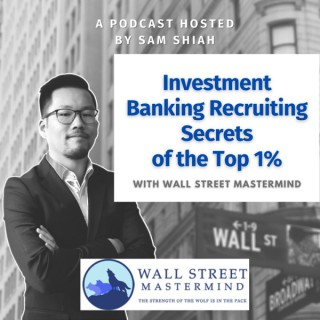 Investment Banking Recruiting Secrets of the Top 1%