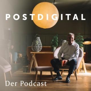 POSTDIGITAL | Der Podcast von Dr. Andreas F. Philipp