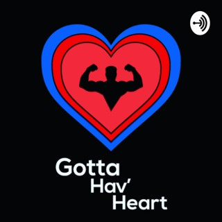 Gotta Hav' Heart Wrestling