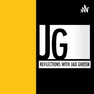 Reflections with Jad Ghosn