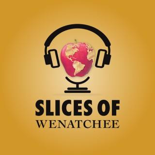 Slices of Wenatchee
