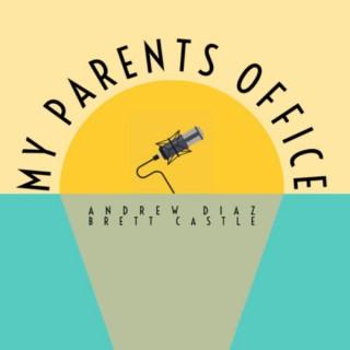 My Parents Office
