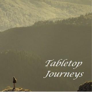 Tabletop Journeys