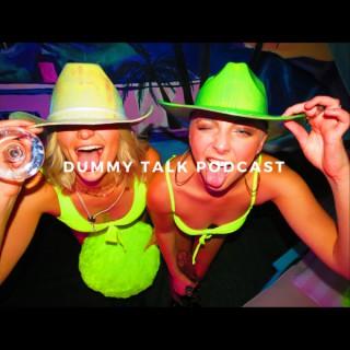 Dummy Talk Podcast