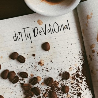 Dirty Devotional