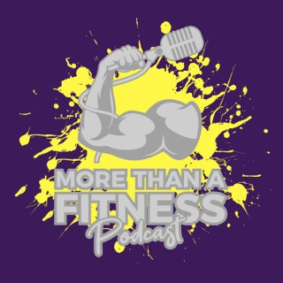More Than a Fitness Podcast