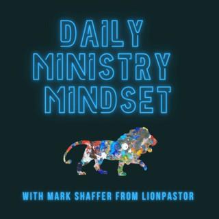 DAILY MINISTRY MINDSET