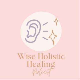 Wise Holistic Healing