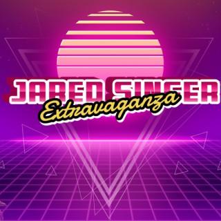 Jared Singer Extravaganza