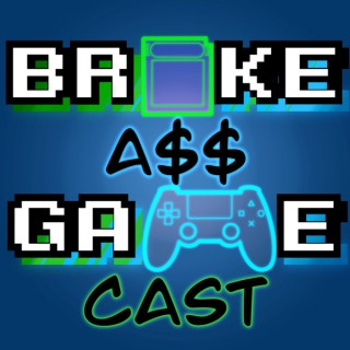 Broke Ass Gamecast
