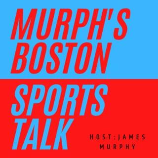 Murph's Boston Sports Talk