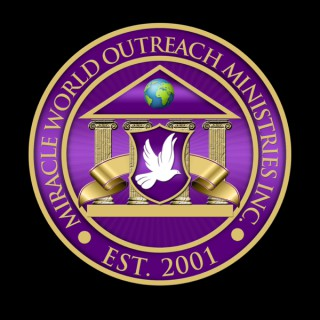 Miracle World Outreach Ministries Inc Podcast