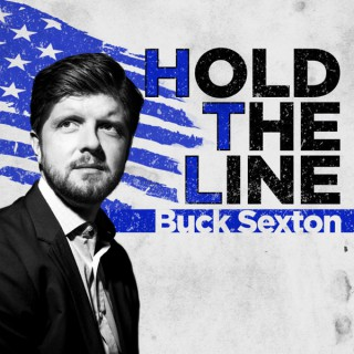 Hold The Line with Buck Sexton