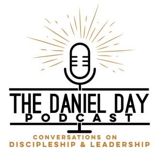 Daniel Day Discipleship & Leadership Podcast