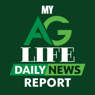 My Ag Life Daily News Report