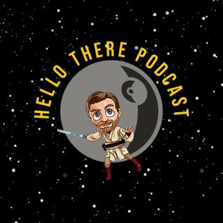 Hello There Podcast