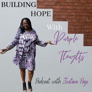 Building Hope With Purple Thoughts