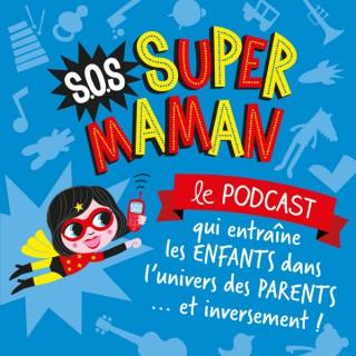SOS SUPER MAMAN