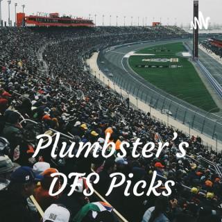 Plumbster's DFS Picks