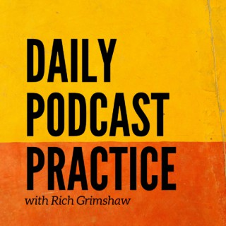Daily Podcast Practice