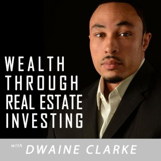 Wealth Through Real Estate Investing