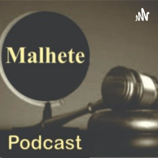 Malhete Podcast