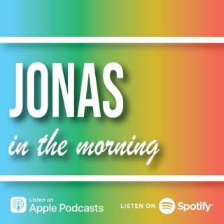 Jonas in the Morning