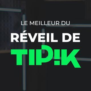Le meilleur du Réveil de Tipik