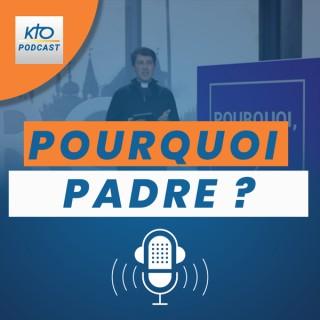 KTOTV / Pourquoi, Padre ?