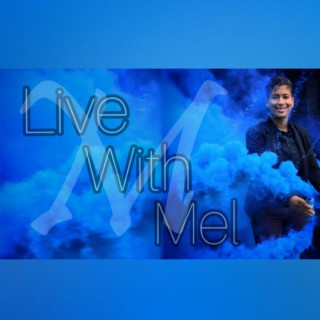 Live With Mel