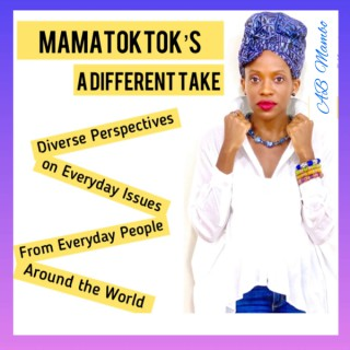 MamaTokTok's A Different Take with AB Mambo