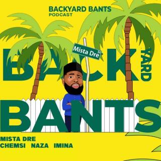 Backyard Bants