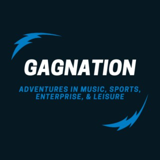 Gagnation - Adventures in Music, Sports, Enterprise, and Leisure